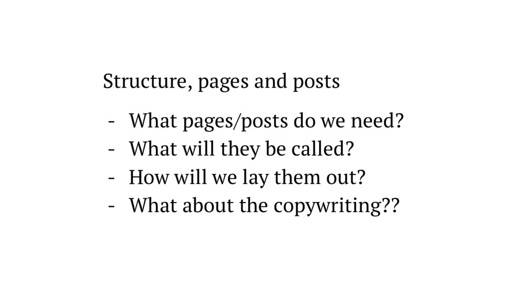 Structure, pages and posts - What pages/posts d...