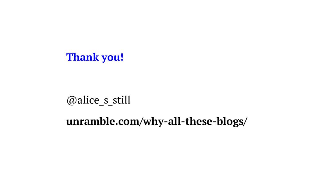 Thank you! @alice_s_still unramble.com/why-all-...