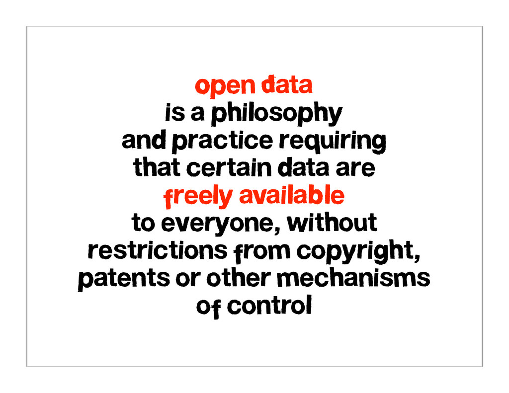 Open Data is a philosophy and practice requirin...