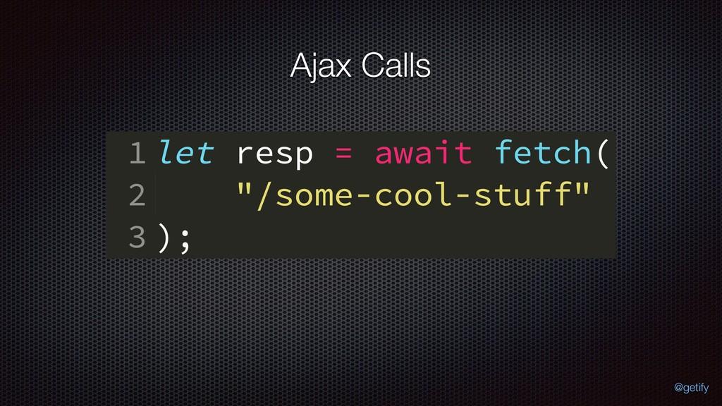 Ajax Calls @getify