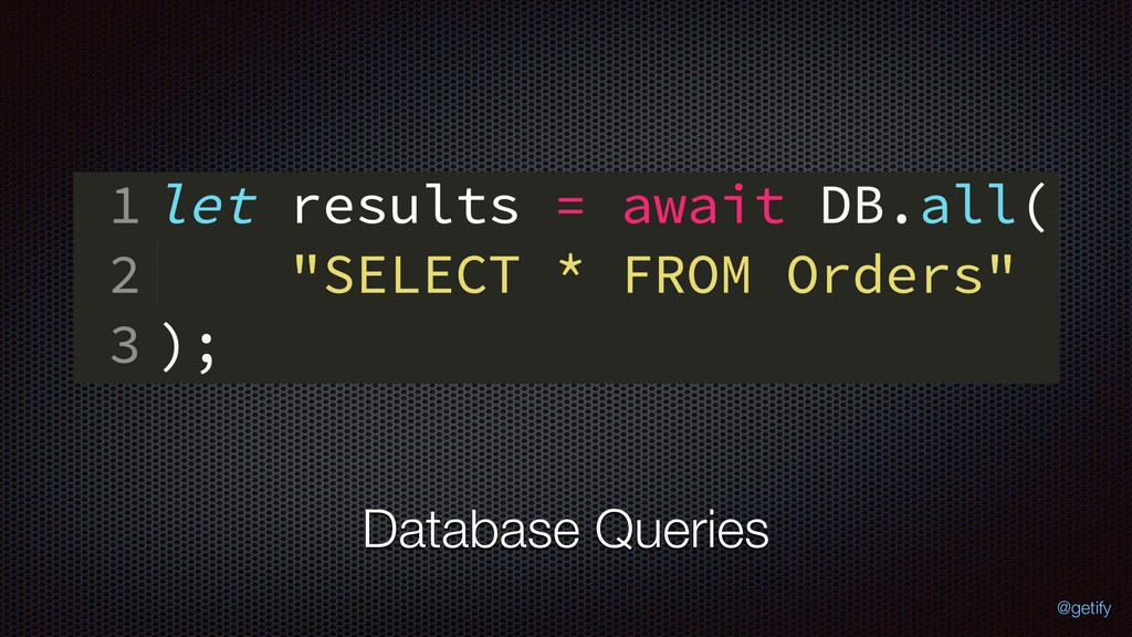 Database Queries @getify