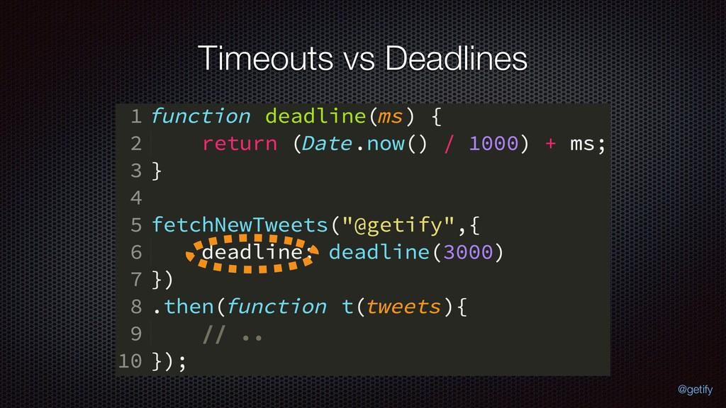 Timeouts vs Deadlines @getify