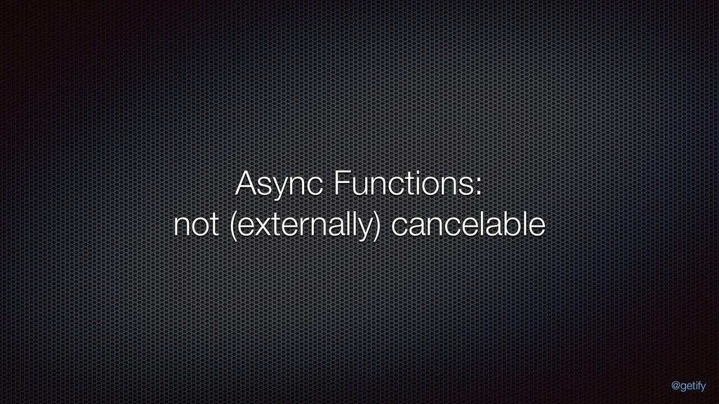 Async Functions: