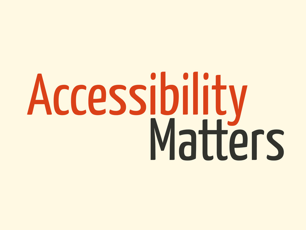 Matters Accessibility
