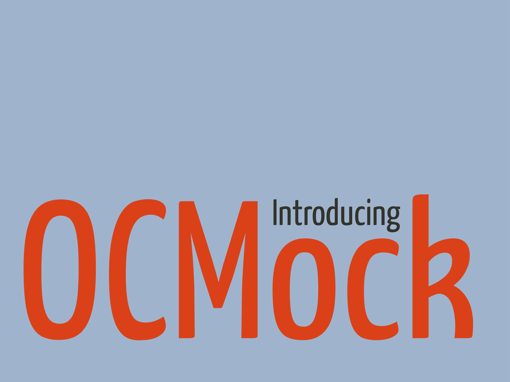 OCMock Introducing