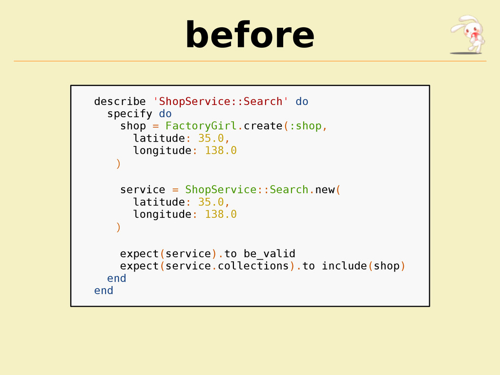 before describe 'ShopService::Search' do specif...