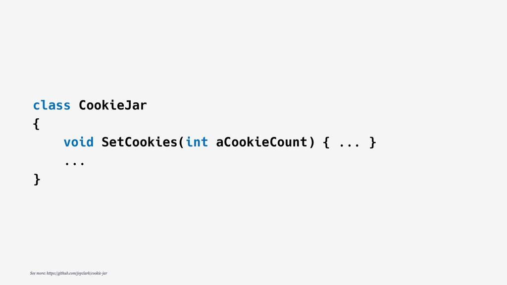 class CookieJar { void SetCookies(int aCookieCo...