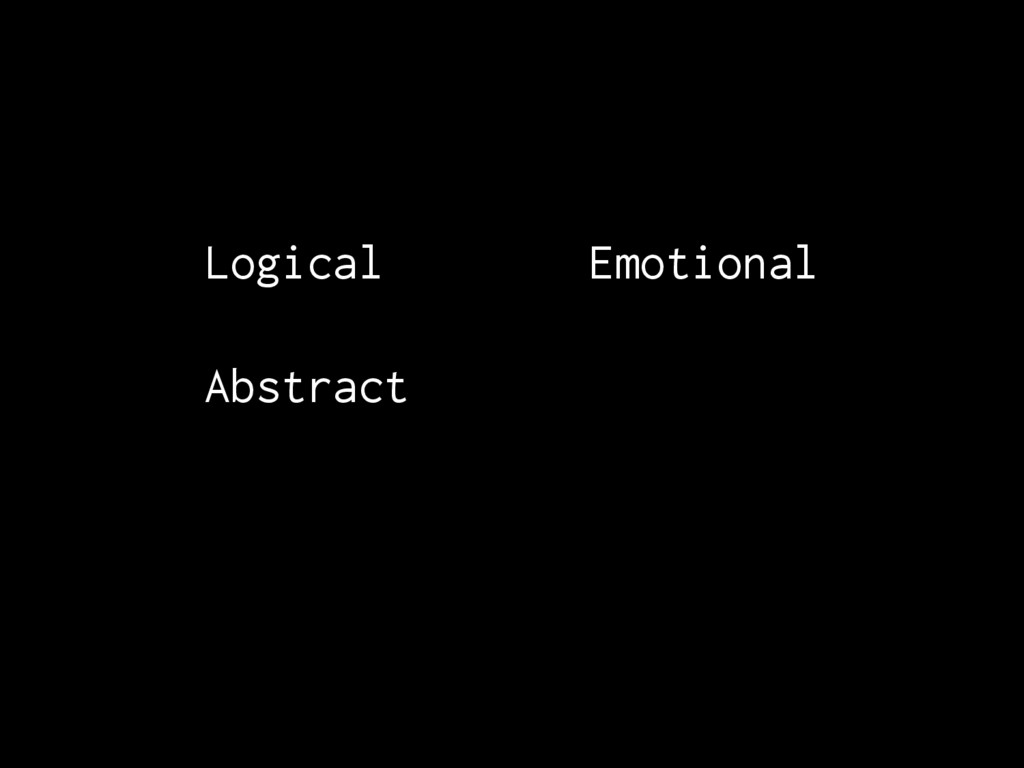 Logical Emotional Abstract Emotional