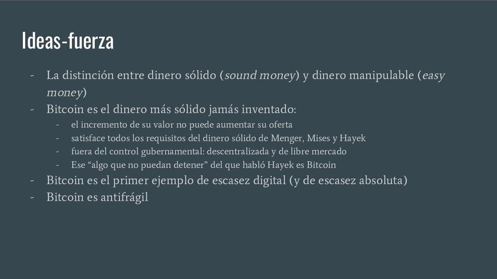 - La distinción entre dinero sólido (sound mone...