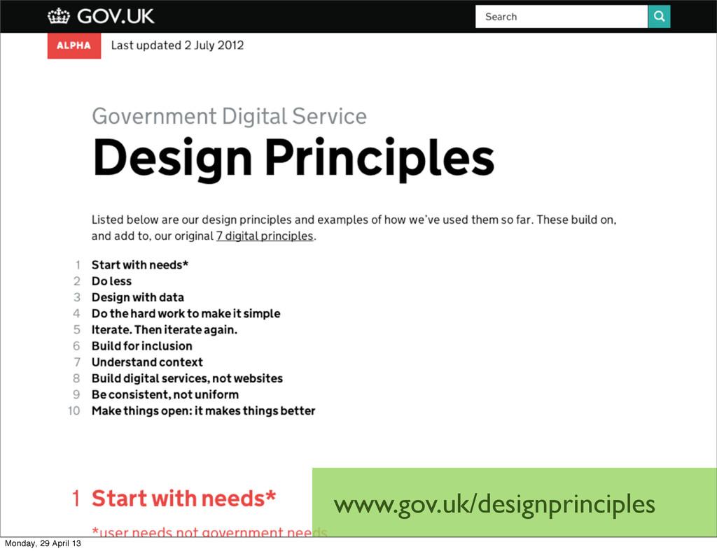 www.gov.uk/designprinciples Monday, 29 April 13