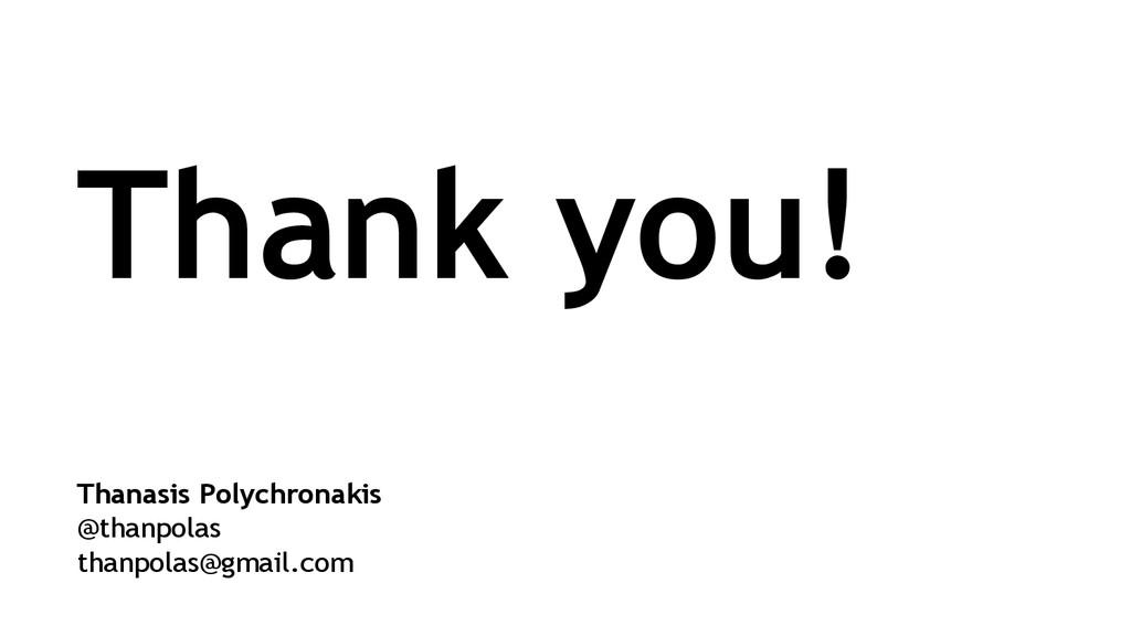 Thanasis Polychronakis @thanpolas thanpolas@gma...