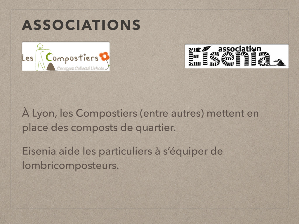 ASSOCIATIONS À Lyon, les Compostiers (entre aut...