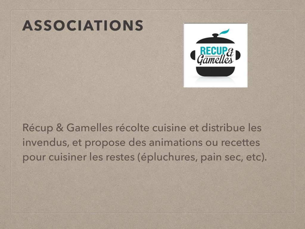 ASSOCIATIONS Récup & Gamelles récolte cuisine e...