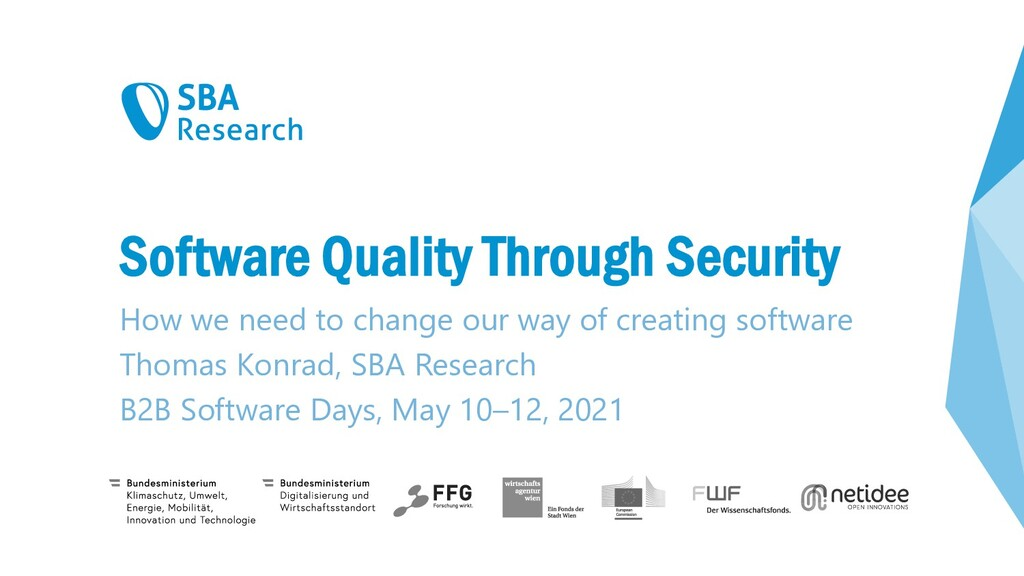 Software Quality Through Security How we need t...