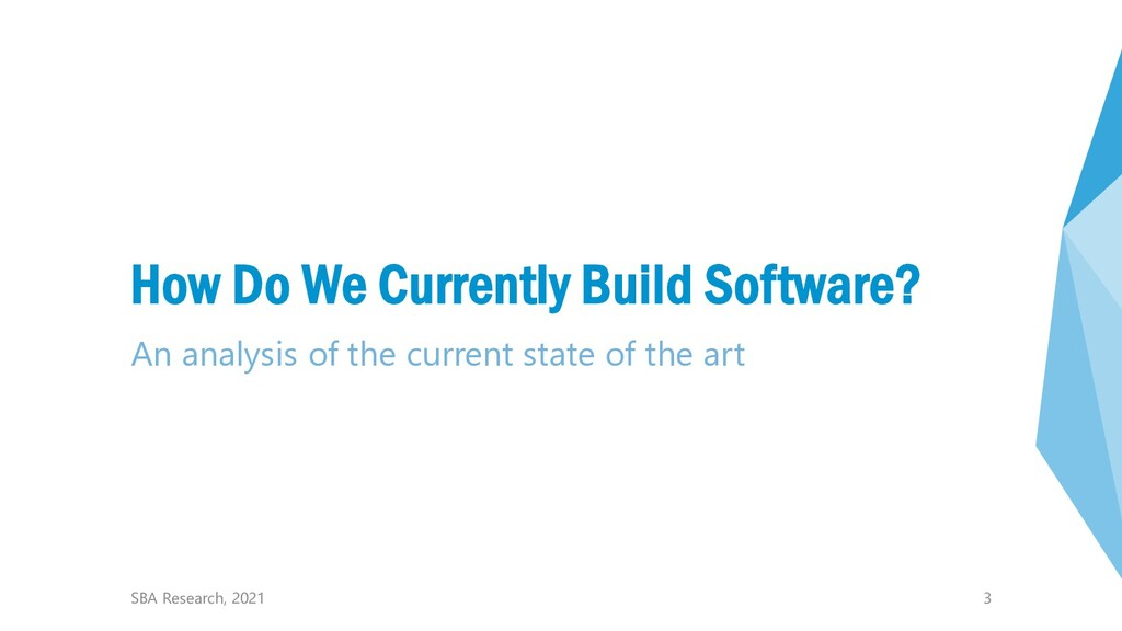 3 How Do We Currently Build Software? An analys...