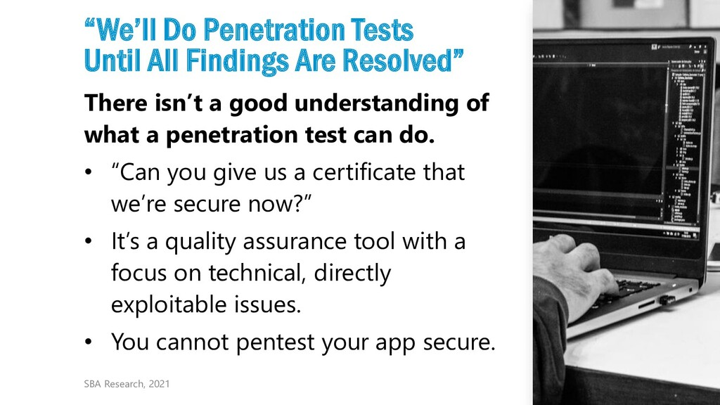 """7 """"We'll Do Penetration Tests Until All Finding..."""