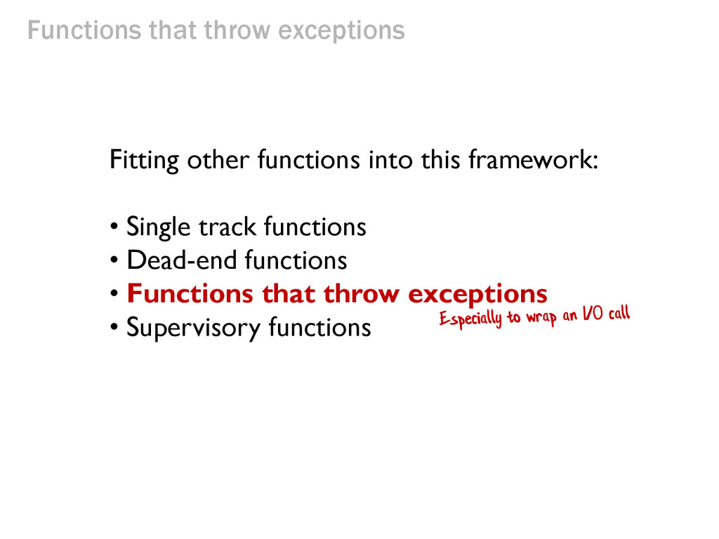Functions that throw exceptions Fitting other f...