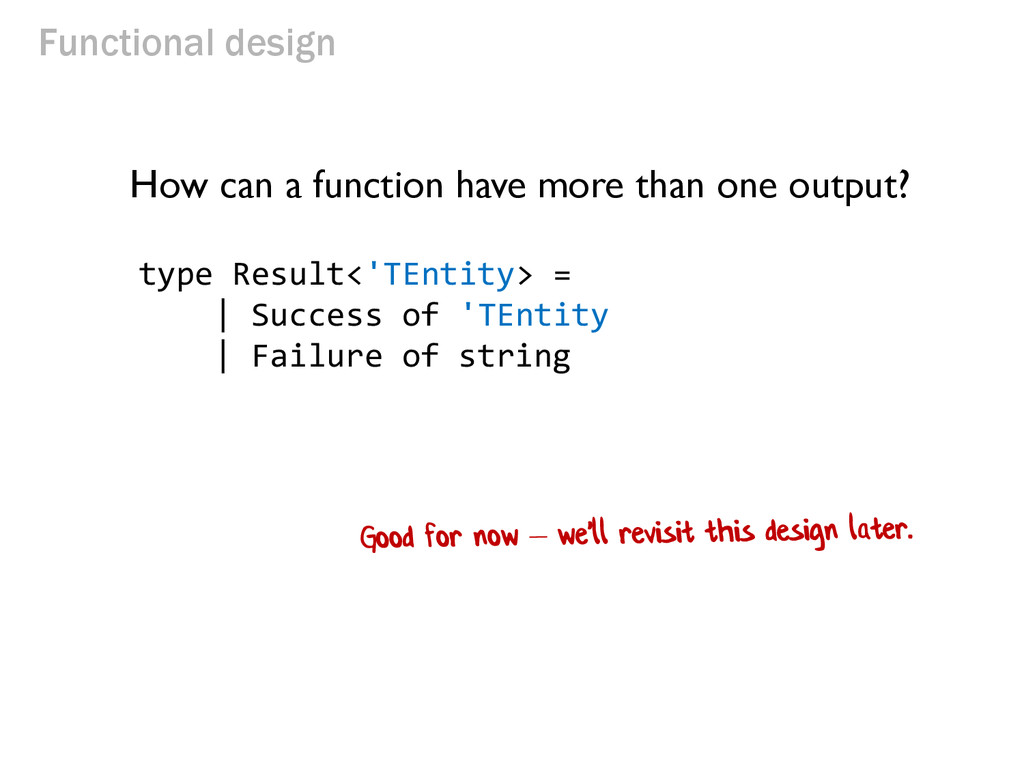 Functional design How can a function have more ...