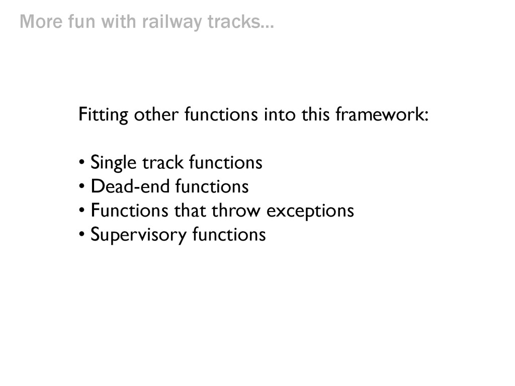 More fun with railway tracks... Fitting other f...