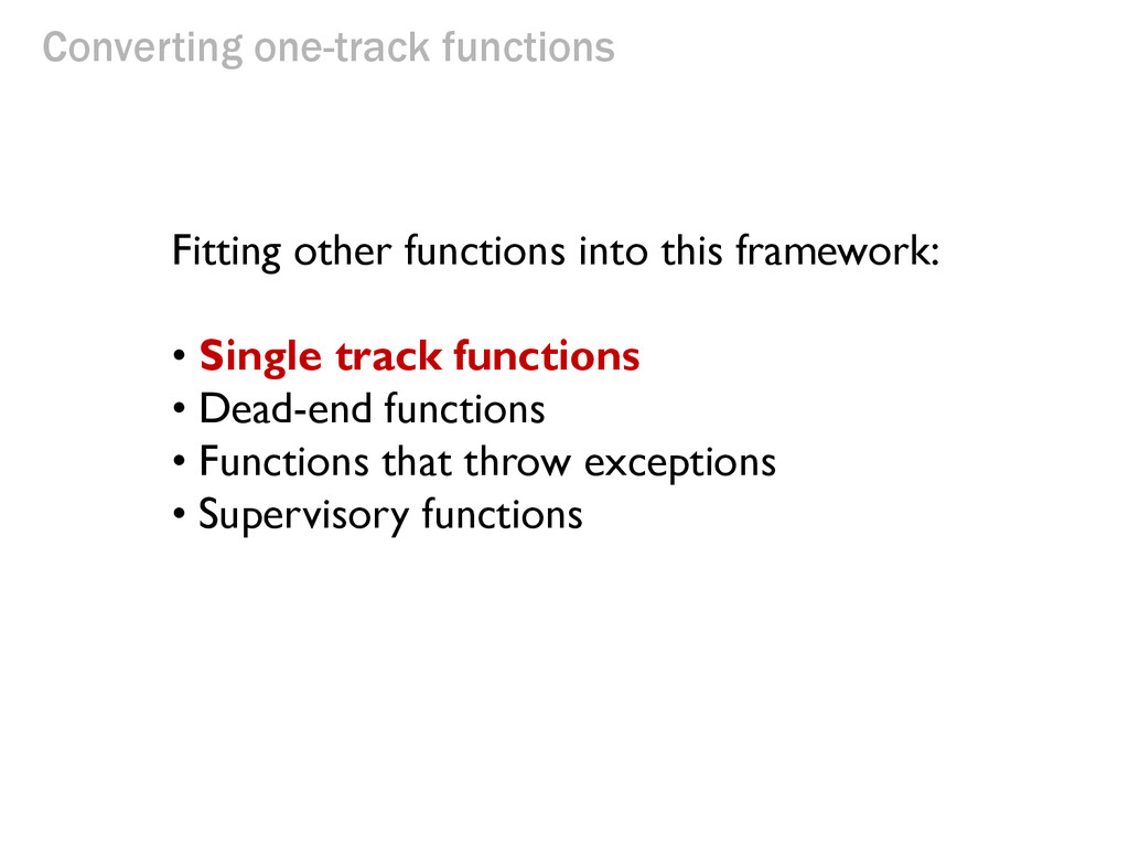 Converting one-track functions Fitting other fu...