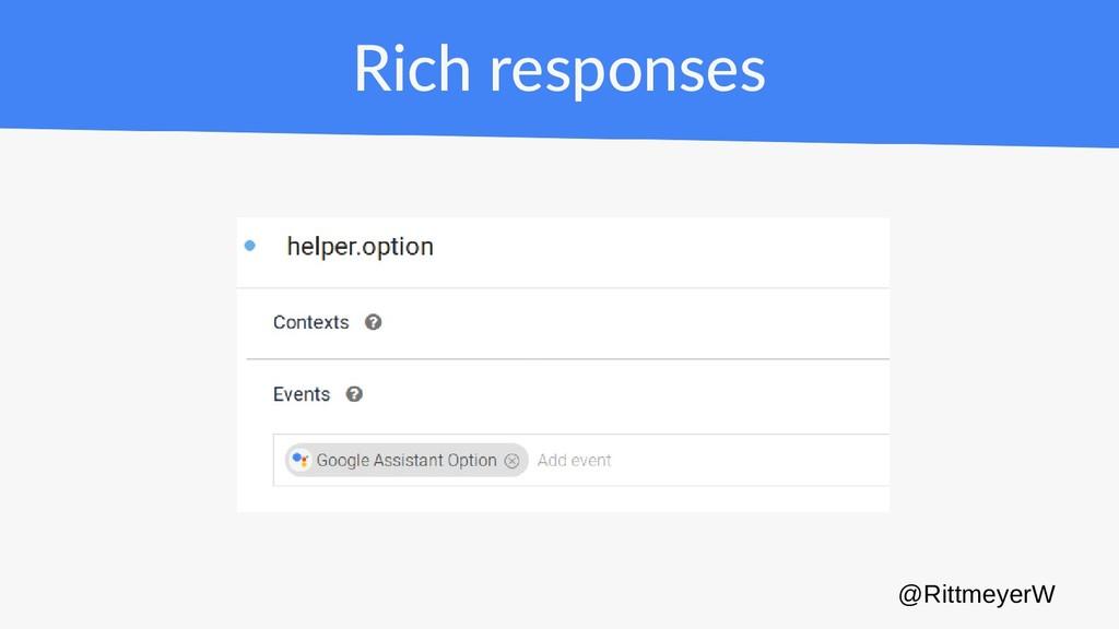 Rich responses @RittmeyerW