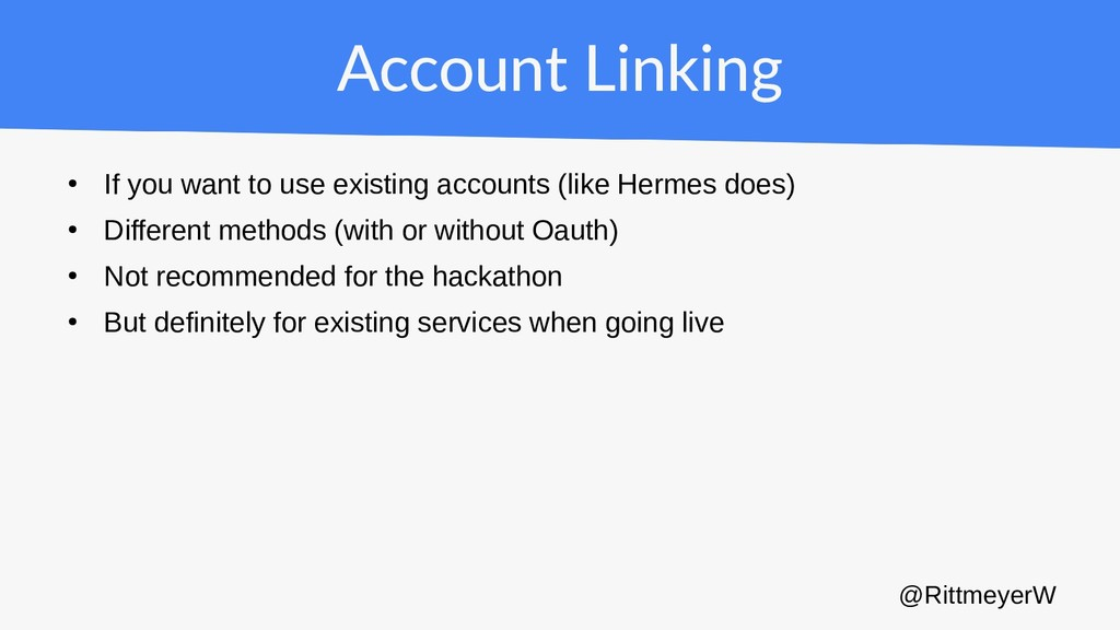 Account Linking ● If you want to use existing a...