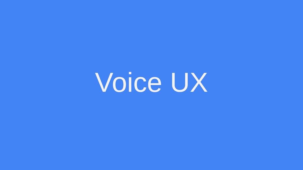 Voice UX
