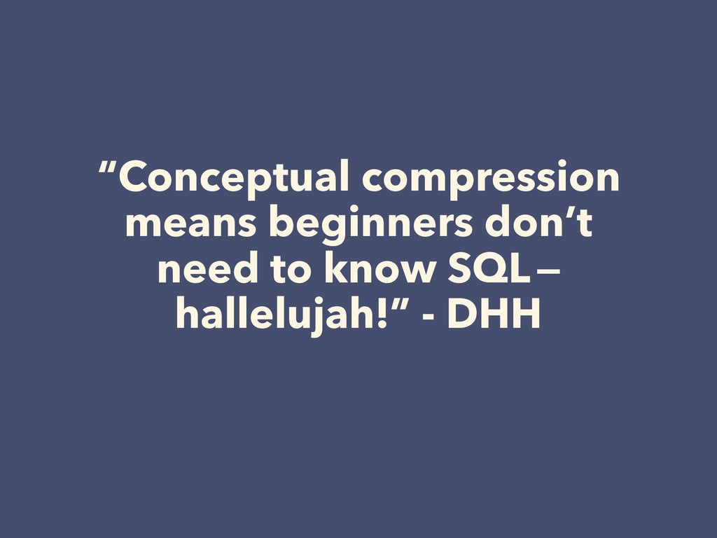 """Conceptual compression means beginners don't n..."