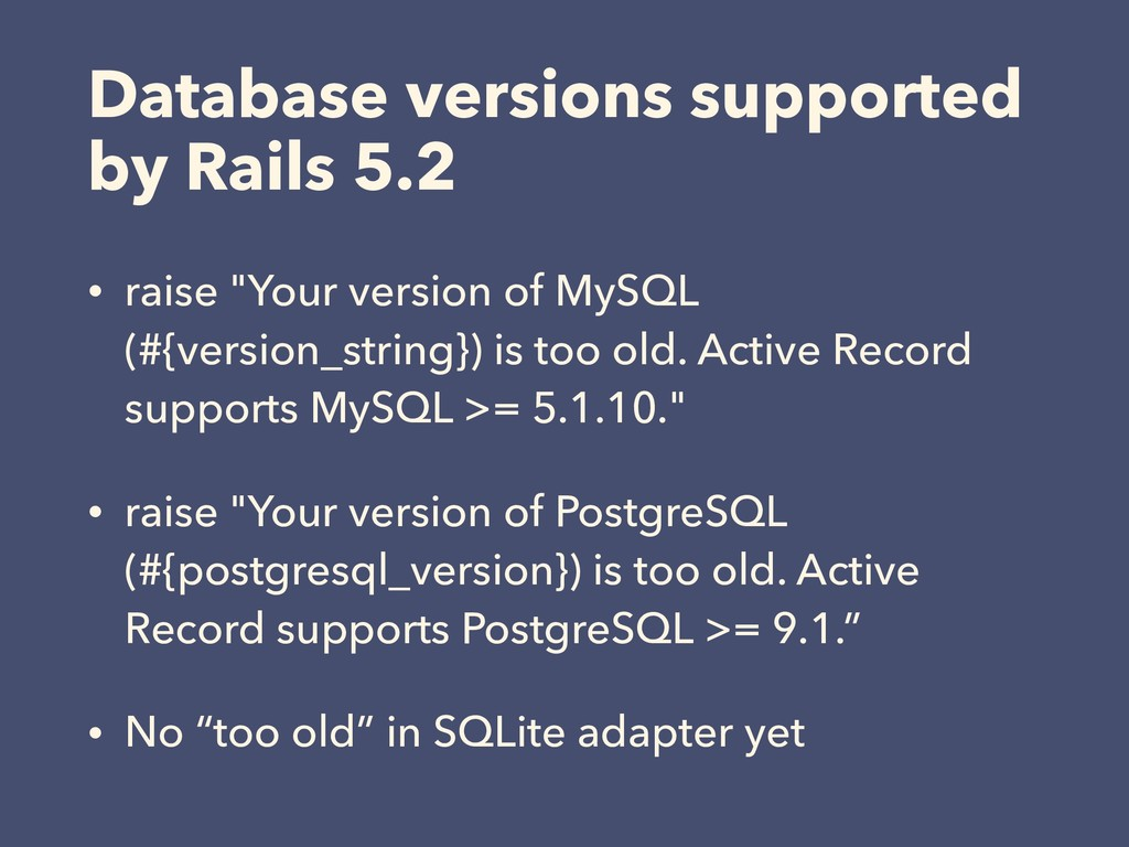 Database versions supported by Rails 5.2 • rais...