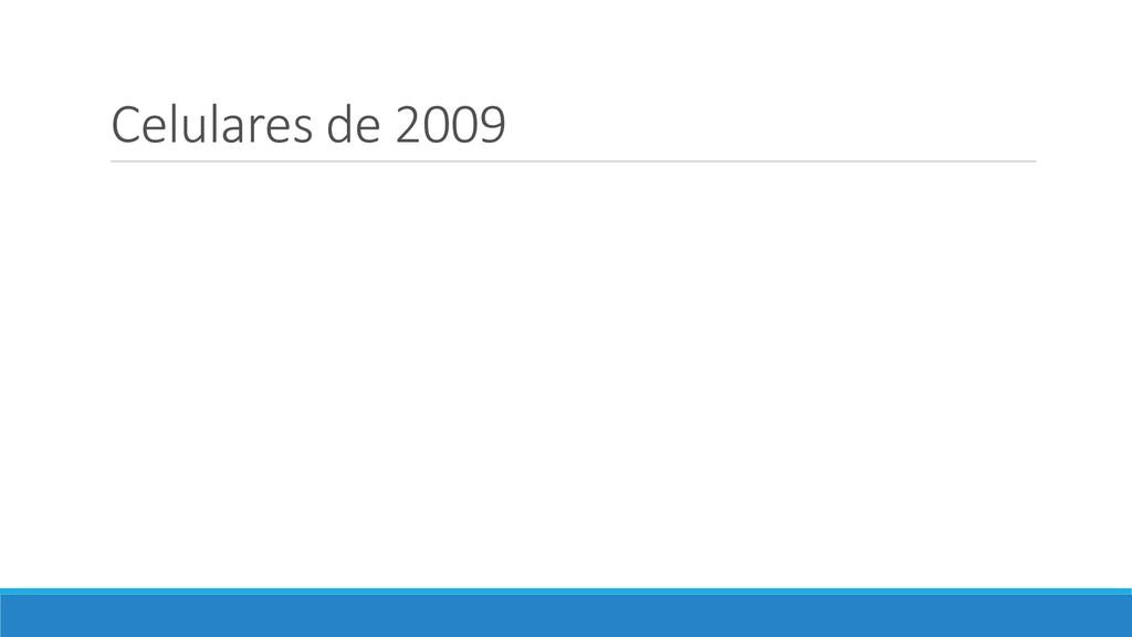 Celulares de 2009