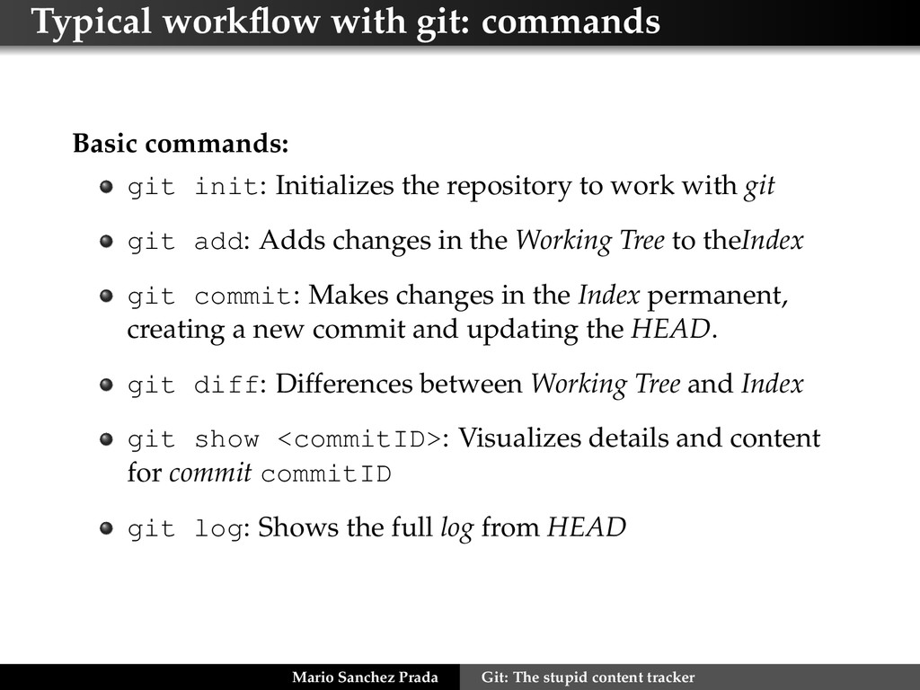 Typical workflow with git: commands Basic comman...