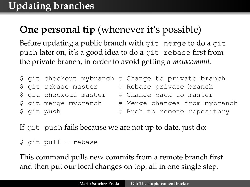 Updating branches One personal tip (whenever it...