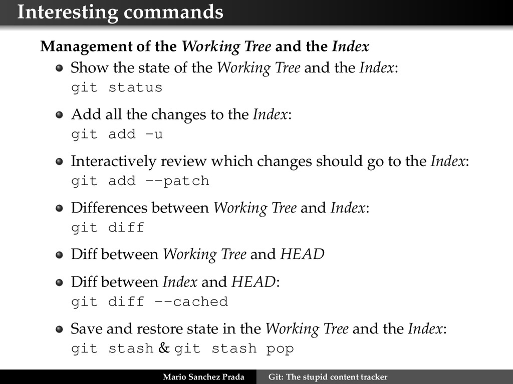 Interesting commands Management of the Working ...