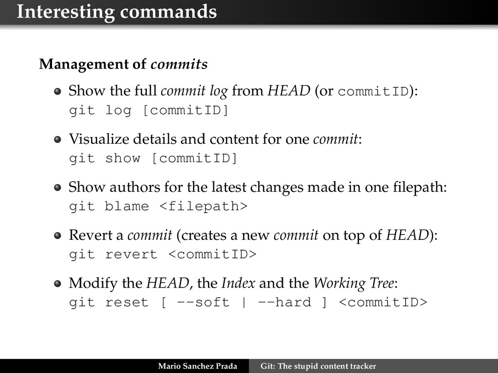 Interesting commands Management of commits Show...
