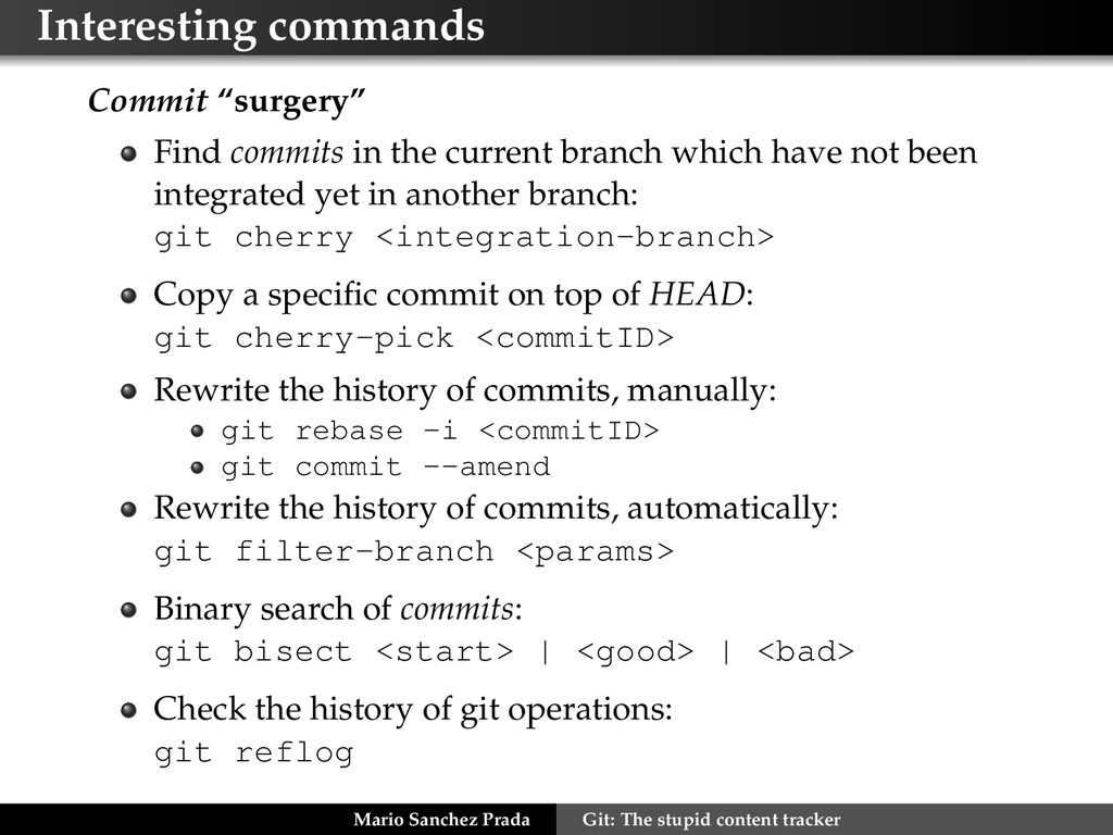 "Interesting commands Commit ""surgery"" Find comm..."