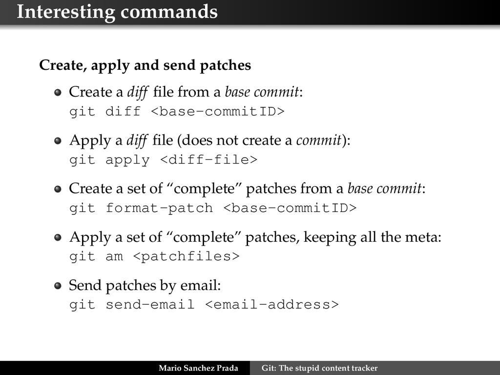 Interesting commands Create, apply and send pat...