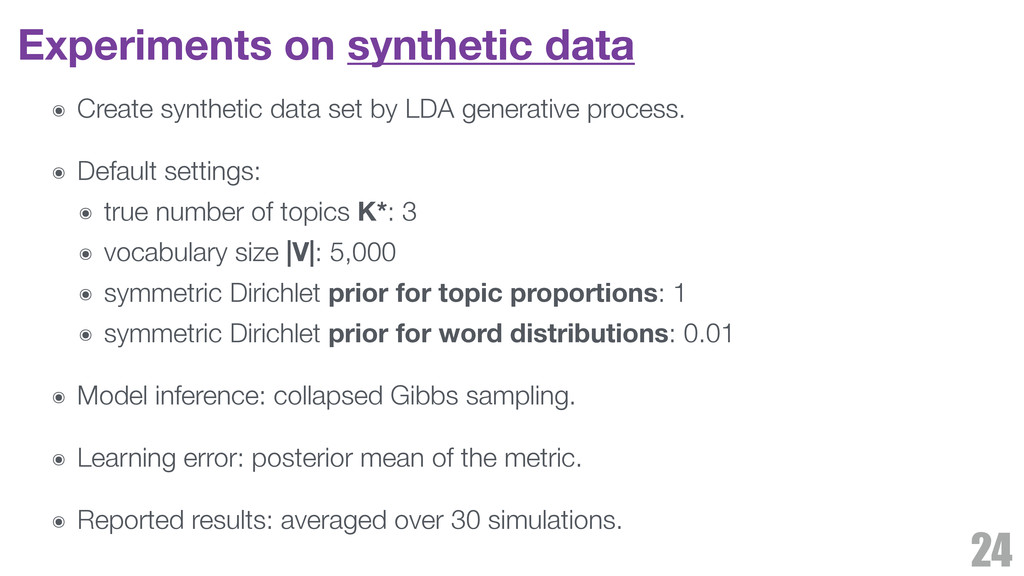 Experiments on synthetic data ๏ Create syntheti...