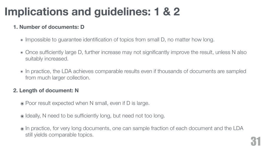 Implications and guidelines: 1 & 2 1. Number of...