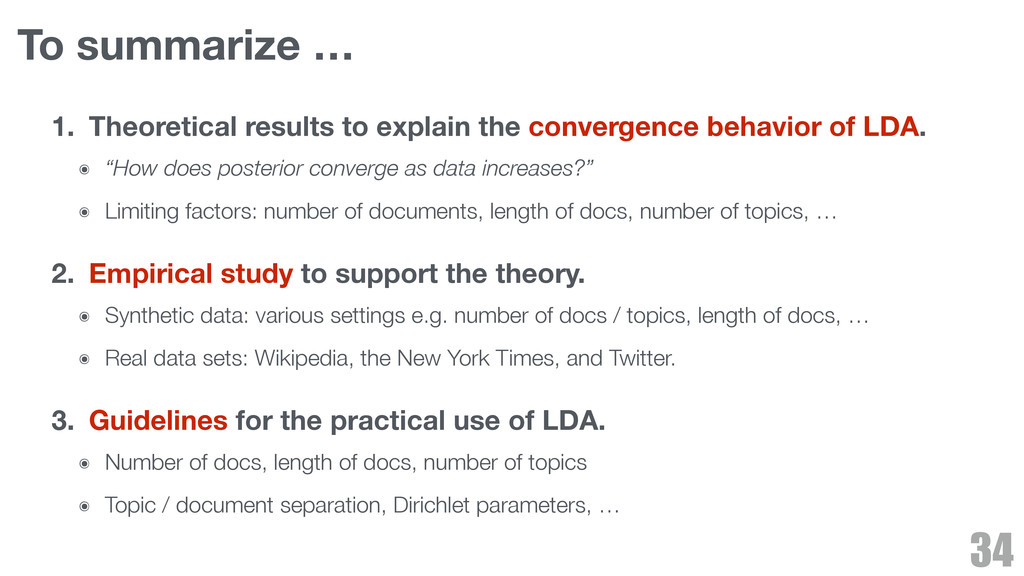 To summarize … 1. Theoretical results to explai...