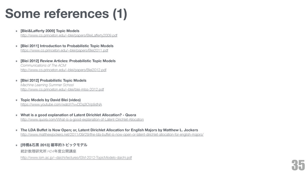 Some references (1) ๏ [Blei&Lafferty 2009] Topic...