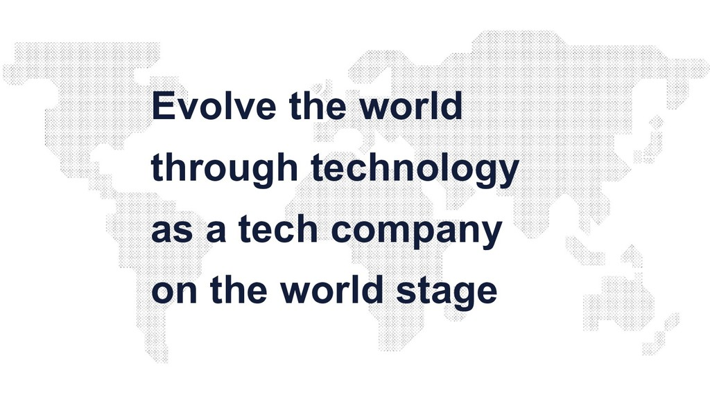 Evolve the world through technology as a tech c...