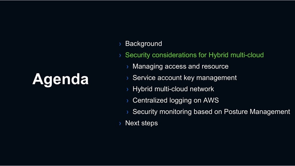 Agenda › Background › Security considerations f...