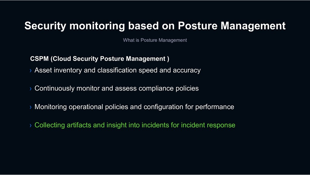 Security monitoring based on Posture Management...