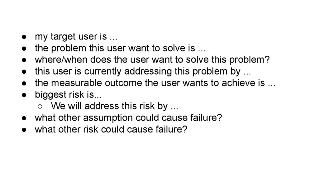 ● my target user is ... ● the problem this user...