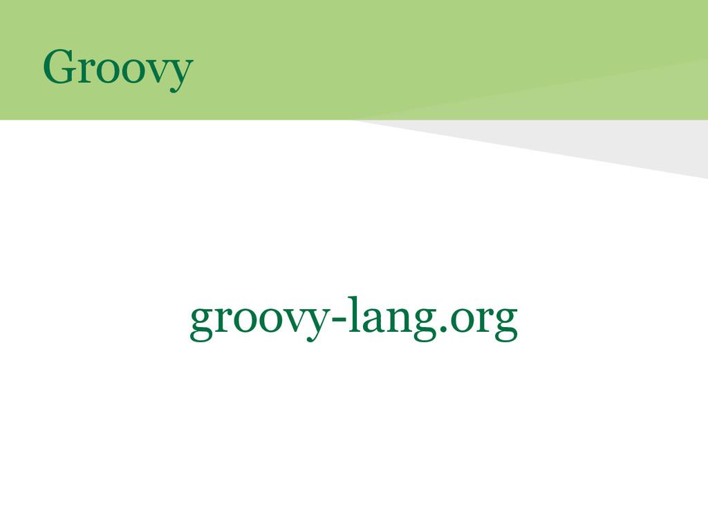 Groovy groovy-lang.org