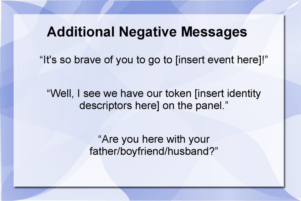 """Additional Negative Messages """"It's so brave of ..."""