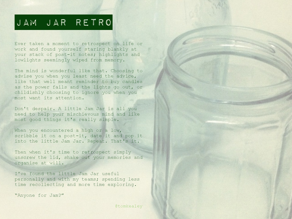 Jam Jar Retro @tomkealey Ever taken a moment to...