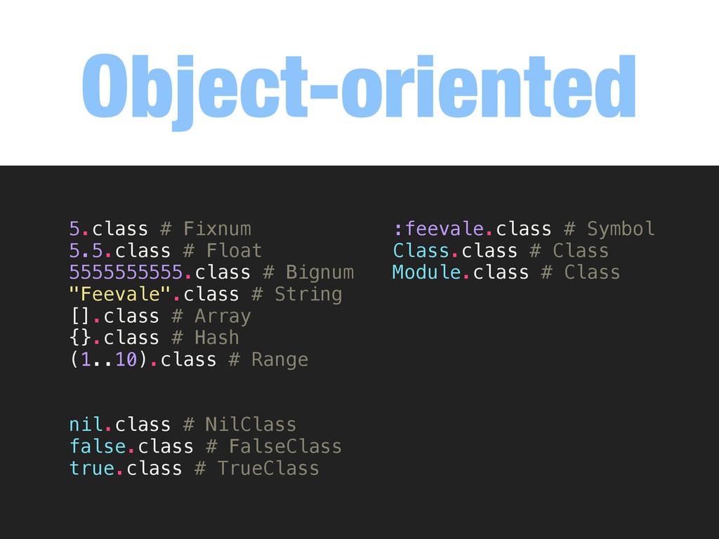 Object-oriented Em Ruby, realmente quase tudo é...