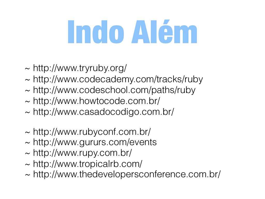 Indo Além ~ http://www.tryruby.org/ ~ http://ww...