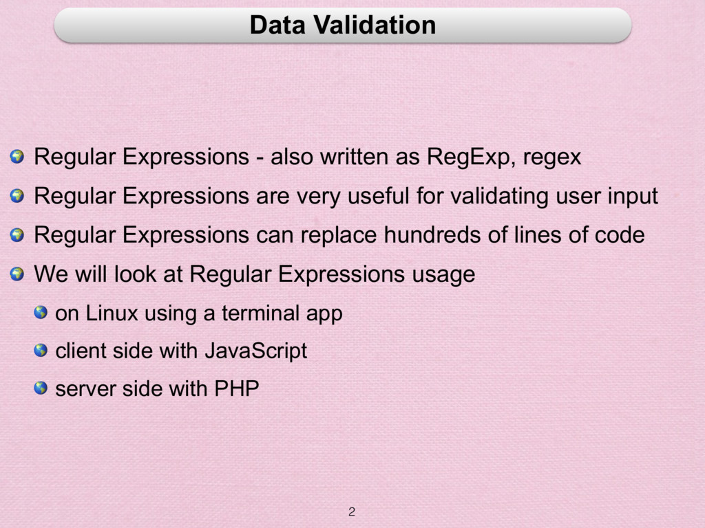 2 Data Validation  Regular Expressions - also w...